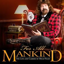 Mick Foley all mankind