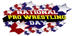 National Pro Wrestling Day